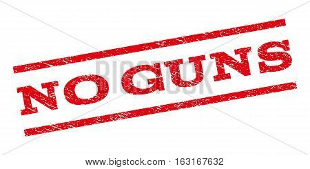 No Guns watermark stamp. Text caption between parallel lines with grunge design style. Rubber seal stamp with unclean texture. Vector red color ink imprint on a white background.