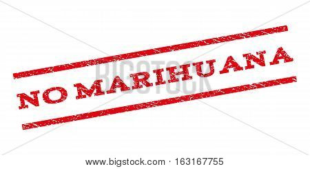 No Marihuana watermark stamp. Text tag between parallel lines with grunge design style. Rubber seal stamp with dust texture. Vector red color ink imprint on a white background.