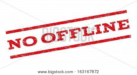 No Offline watermark stamp. Text caption between parallel lines with grunge design style. Rubber seal stamp with dust texture. Vector red color ink imprint on a white background.