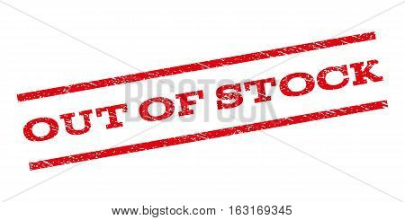 Out Of Stock watermark stamp. Text caption between parallel lines with grunge design style. Rubber seal stamp with dust texture. Vector red color ink imprint on a white background.