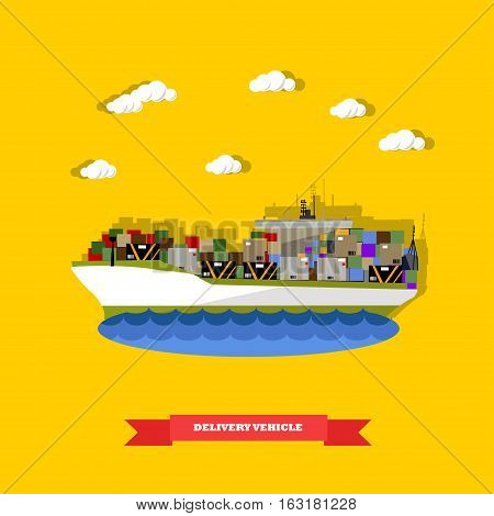 Delivery vehicle concept vector illustration in flat style. Delivery by ship. Logistics transportation.