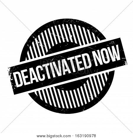 Deactivated Now rubber stamp. Grunge design with dust scratches. Effects can be easily removed for a clean, crisp look. Color is easily changed.
