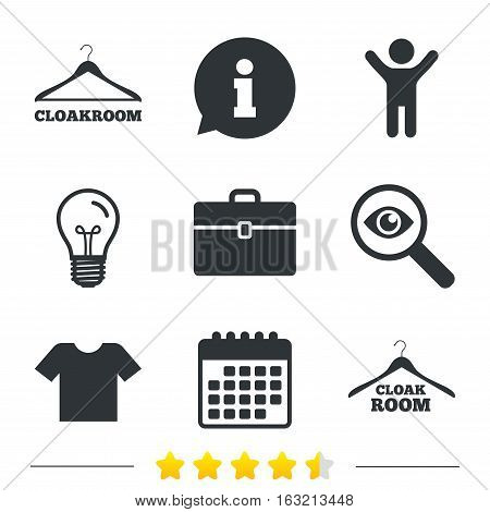 Cloakroom icons. Hanger wardrobe signs. T-shirt clothes and baggage symbols. Information, light bulb and calendar icons. Investigate magnifier. Vector