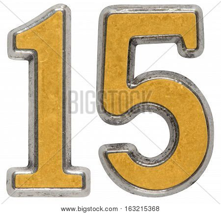 Metal numeral 15 fifteen isolated on white background