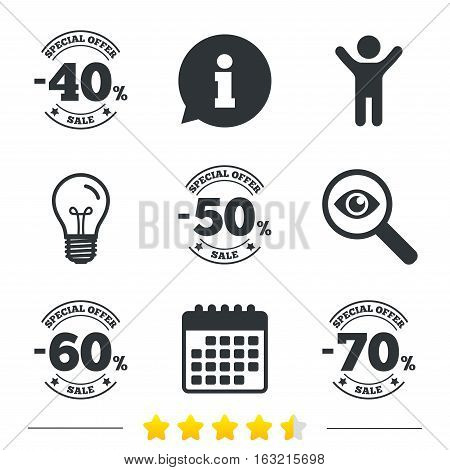Sale discount icons. Special offer stamp price signs. 40, 50, 60 and 70 percent off reduction symbols. Information, light bulb and calendar icons. Investigate magnifier. Vector