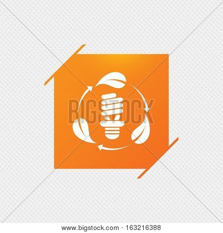 Fluorescent lamp bulb with leaves sign icon. Energy saving. Economy symbol. Orange square label on pattern. Vector