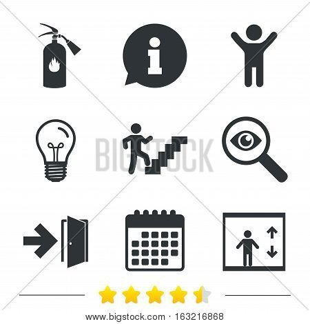 Emergency exit icons. Fire extinguisher sign. Elevator or lift symbol. Fire exit through the stairwell. Information, light bulb and calendar icons. Investigate magnifier. Vector