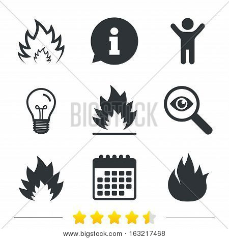 Fire flame icons. Heat symbols. Inflammable signs. Information, light bulb and calendar icons. Investigate magnifier. Vector