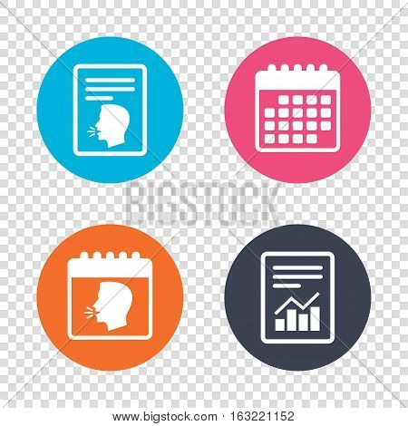 Report document, calendar icons. Talk or speak icon. Loud noise symbol. Human talking sign. Transparent background. Vector