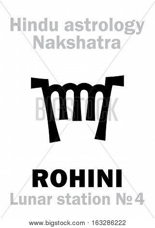 Astrology Alphabet: Hindu nakshatra ROHINI (Lunar station No.4). Hieroglyphics character sign (single symbol).