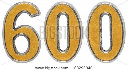 Metal numeral 600 six hundred isolated on white background