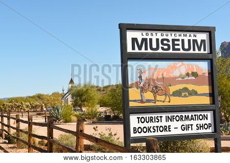 APACHE JUNCTION AZ - DECEMBER 8 2016: Lost Dutchman Museum Sign at the Superstition Mountain Museum Apache Junction Arizona.