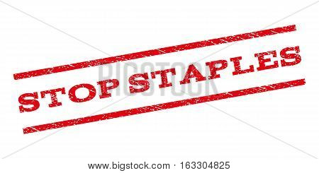 Stop Staples watermark stamp. Text caption between parallel lines with grunge design style. Rubber seal stamp with unclean texture. Vector red color ink imprint on a white background.