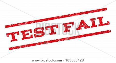 Test Fail watermark stamp. Text tag between parallel lines with grunge design style. Rubber seal stamp with unclean texture. Vector red color ink imprint on a white background.