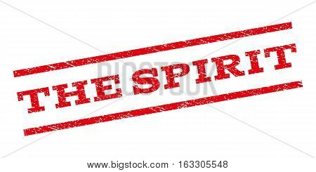 The Spirit watermark stamp. Text tag between parallel lines with grunge design style. Rubber seal stamp with scratched texture. Vector red color ink imprint on a white background.