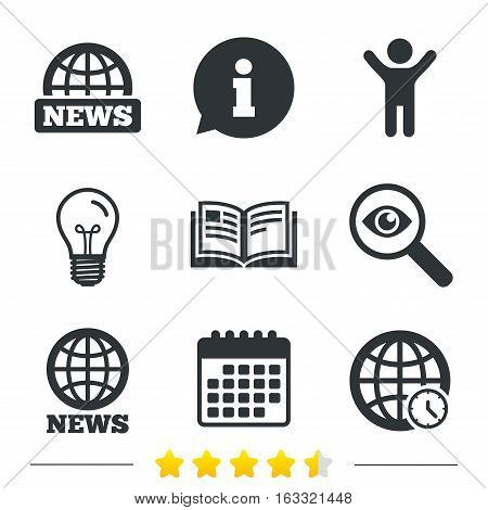 News icons. World globe symbols. Open book sign. Education literature. Information, light bulb and calendar icons. Investigate magnifier. Vector