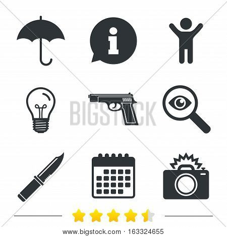 Gun weapon icon.Knife, umbrella and photo camera with flash signs. Edged hunting equipment. Prohibition objects. Information, light bulb and calendar icons. Investigate magnifier. Vector