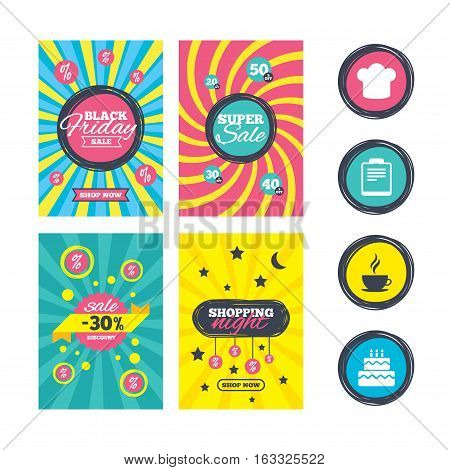 Sale website banner templates. Coffee cup icon. Chef hat symbol. Birthday cake signs. Document file. Ads promotional material. Vector
