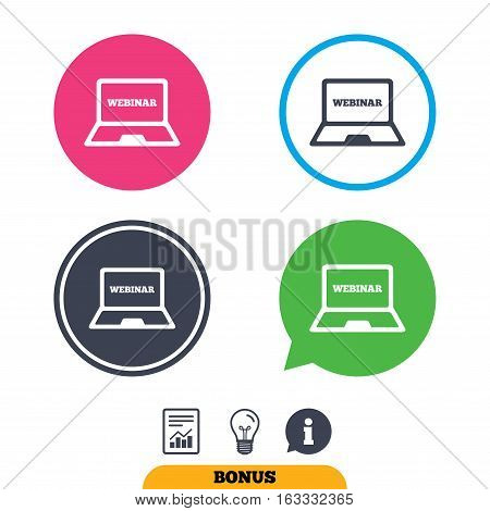 Webinar laptop sign icon. Notebook Web study symbol. Website e-learning navigation. Report document, information sign and light bulb icons. Vector