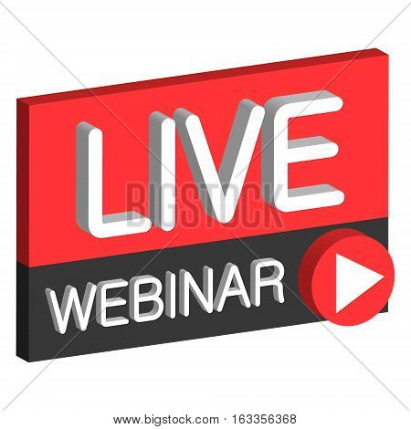 Live webinar 3D button sign live web cast, the vector air webinar online