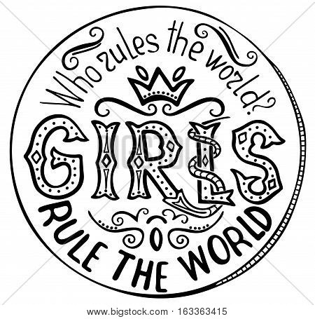 Handwritten text: Who rules the world? Feminism quote. Feminist saying. Brush lettering. Vector design.