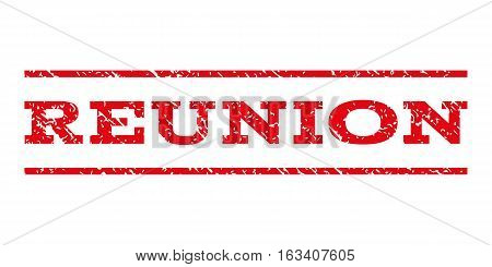 Reunion watermark stamp. Text caption between horizontal parallel lines with grunge design style. Rubber seal stamp with dirty texture. Vector intensive red color ink imprint on a white background.