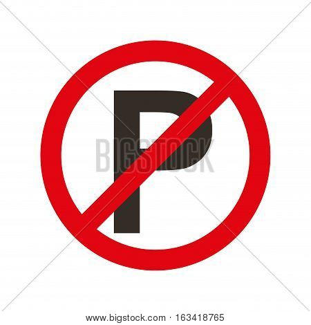 Parking prohibited sign isolated icon vector illustration design