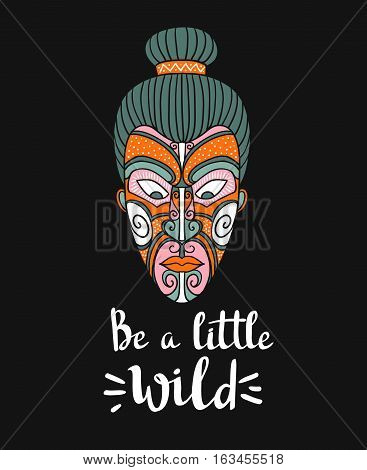 Maori mask. Vector print design. Stylish card with boho lettering. Tribal pattern.