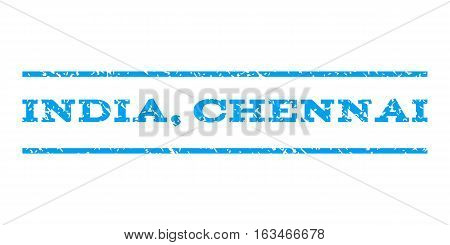 India, Chennai watermark stamp. Text caption between horizontal parallel lines with grunge design style. Rubber seal stamp with unclean texture. Vector blue color ink imprint on a white background.