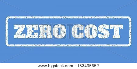 White rubber seal stamp with Zero Cost text. Vector message inside rounded rectangular banner. Grunge design and scratched texture for watermark labels. Horisontal sticker on a blue background.