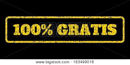 Yellow rubber seal stamp with 100 Percent Gratis text. Vector message inside rounded rectangular frame. Grunge design and scratched texture for watermark labels.