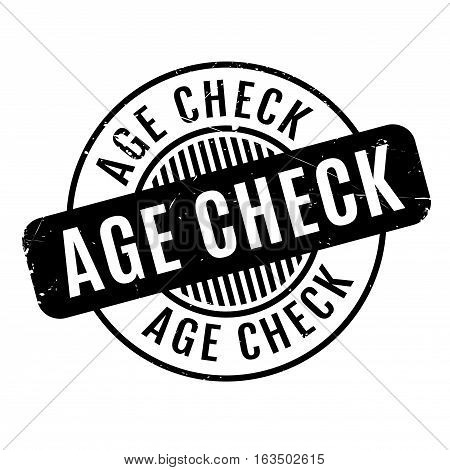 Age Check rubber stamp. Grunge design with dust scratches. Effects can be easily removed for a clean, crisp look. Color is easily changed.