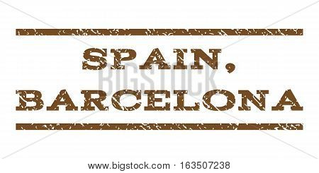 Spain, Barcelona watermark stamp. Text tag between horizontal parallel lines with grunge design style. Rubber seal stamp with scratched texture. Vector brown color ink imprint on a white background.