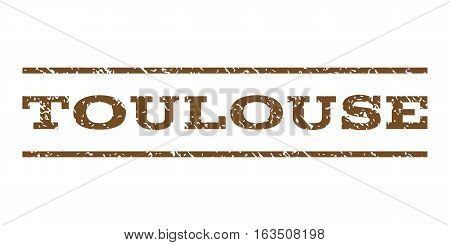 Toulouse watermark stamp. Text tag between horizontal parallel lines with grunge design style. Rubber seal stamp with dirty texture. Vector brown color ink imprint on a white background.