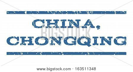 China, Chongqing watermark stamp. Text tag between horizontal parallel lines with grunge design style. Rubber seal stamp with dust texture. Vector cobalt color ink imprint on a white background.