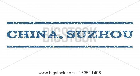 China, Suzhou watermark stamp. Text caption between horizontal parallel lines with grunge design style. Rubber seal stamp with scratched texture. Vector cobalt color ink imprint on a white background.