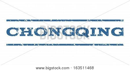 Chongqing watermark stamp. Text tag between horizontal parallel lines with grunge design style. Rubber seal stamp with unclean texture. Vector cobalt color ink imprint on a white background.