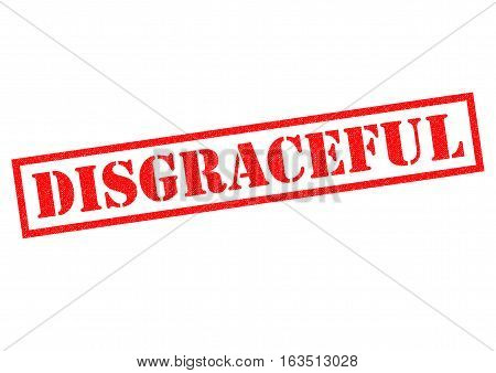 DISGRACEFUL red Rubber Stamp over a white background.
