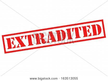 EXTRADITED red Rubber Stamp over a white background.