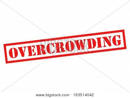 OVERCROWDING red Rubber Stamp over a white background.