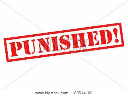 PUNISHED! red Rubber Stamp over a white background.