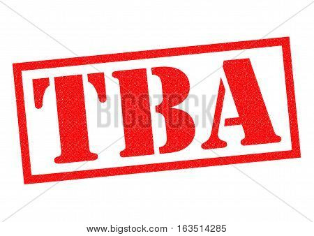 TBA red Rubber Stamp over a white background.