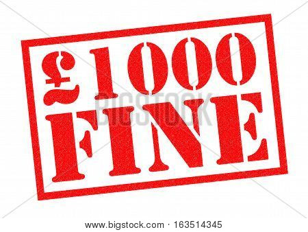 £1000 FINE red Rubber Stamp over a white background.