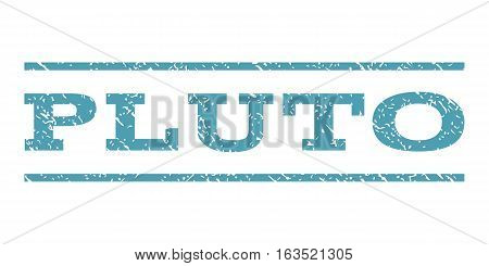 Pluto watermark stamp. Text caption between horizontal parallel lines with grunge design style. Rubber seal stamp with dirty texture. Vector cyan color ink imprint on a white background.