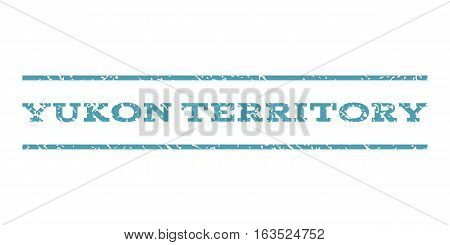 Yukon Territory watermark stamp. Text tag between horizontal parallel lines with grunge design style. Rubber seal stamp with dirty texture. Vector cyan color ink imprint on a white background.