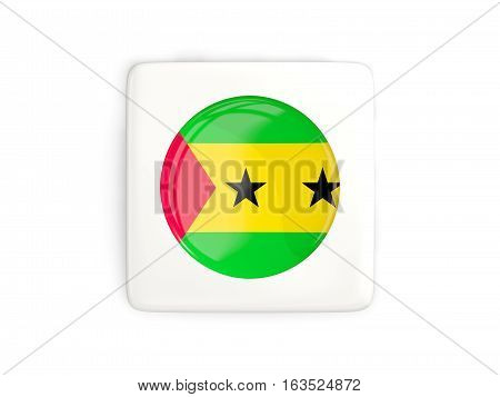 Square Button With Round Flag Of Sao Tome And Principe