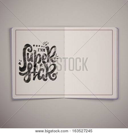 Super star written in magazine template- hand-lettering text . Badge drawn by hand, using the skills of calligraphy and lettering, collected in accordance with the rules of typography.