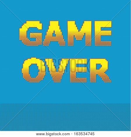 8-bit pixel game over message. Designs for banners web pages screen savers presentations. Vector illustration.