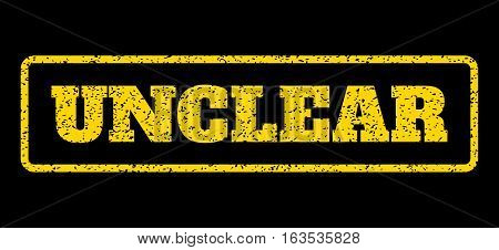 Yellow rubber seal stamp with Unclear text. Vector message inside rounded rectangular banner. Grunge design and scratched texture for watermark labels. Horisontal emblem on a blue background.