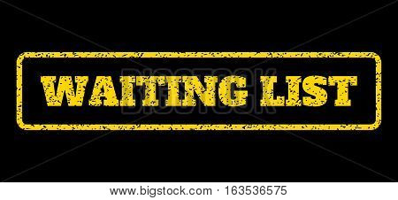 Yellow rubber seal stamp with Waiting List text. Vector message inside rounded rectangular shape. Grunge design and dirty texture for watermark labels. Horisontal sticker on a blue background.